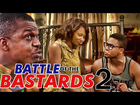 BATTLE OF THE BASTARDS 2 (KEN ERICS) - LATEST 2017 NIGERIAN NOLLYWOOD MOVIES