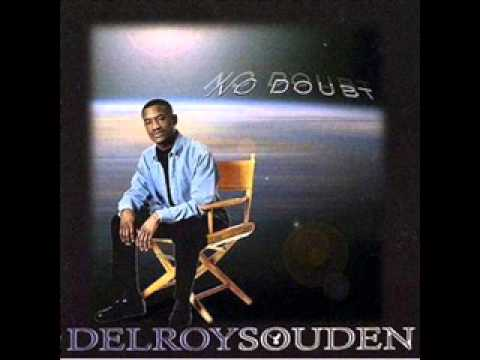 Delroy Souden   - Ever Since You Came Into My Life