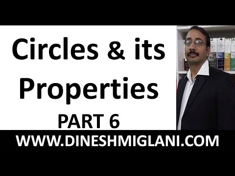 """Circles and its Properties Geometry Mensuration Part 6 by Dinesh Miglani"""