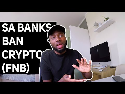South African Bank(FNB) Bans Cryptocurrency