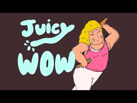 Juicy Wow! - A cartoon and song by Sick Animation