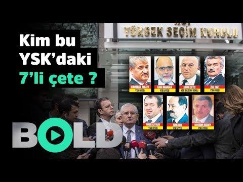 Kim bu YSK'daki 7'li çete? | Bold