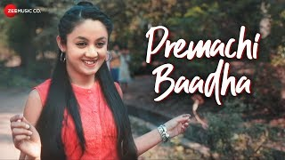 Premachi Baadha - Official Music Video   Padmanabh Gaikwad   Karishma Pathare