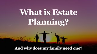 Estate Planning | What You Need To Know | Los Angeles Trust Lawyer