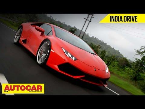 Lamborghini Huracan | Exclusive India Drive & Video Review | Autocar India