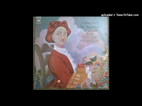 Sir Charles Groves conducts the Magnificent Mr Handel Vol. II (originally from CBS LP M 31206)