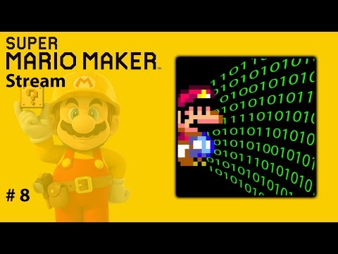 Super Mario Maker Stream #8