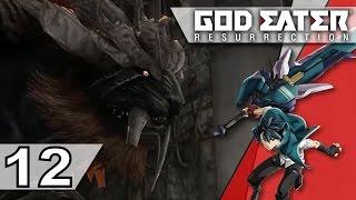 Let's Play God Eater Resurrection | Ep.12 | Alisa est-elle guérie ?
