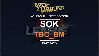 W-League '18 - First Division - Playday 9: [H] Sok vs. tbc_bm [U]