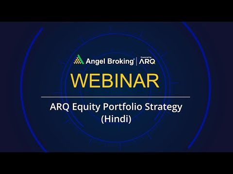 ARQ Equity Portfolio Strategy (Hindi) by Vaibhav Agrawal | Angel Broking