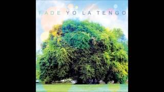 Paddle Forwad - Yo La Tengo ( Fade)