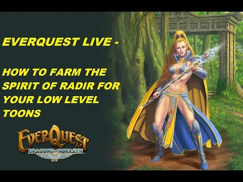 EVERQUEST LIVE - How to farm the Spirit of Radir for your low level toon  (1080p)