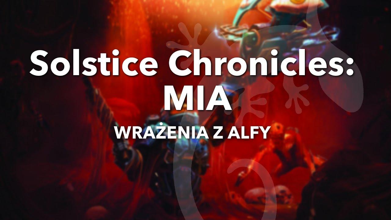 Solstice Chronicles: MIA - Wrażenia z alfy - YouTube