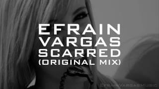 """Efrain Vargas - """"Scarred"""" [TEASER]"""