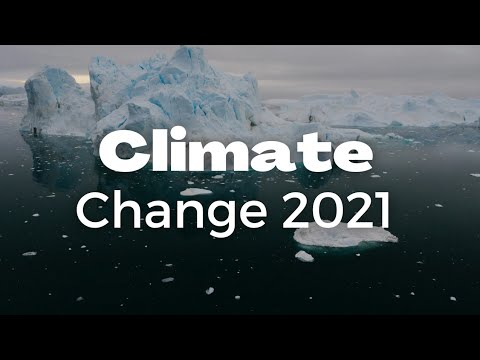 Climate Change 2021: Global Warming Effects