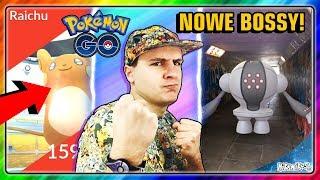 NOWE BOSSY! Pokemon GO! ALOLAŃSKI RAICHU! REGISTEEL!