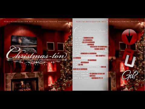 Real Talk Christmas-Ton - A Reggaeton Christmas - Volumen 1 (Full Album)(2008)