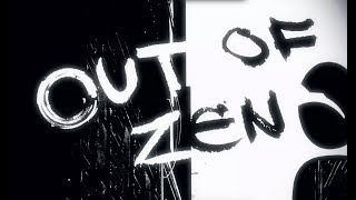 Out Of Zen - Directors Cut