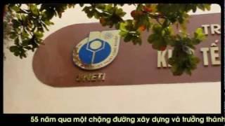 55 Năm Trường Đại Học Kinh Tế Kỹ Thuật Công Nghiệp Full HD 1080p