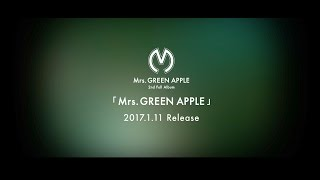 Mrs. GREEN APPLE - 2nd AL「Mrs. GREEN APPLE」ダイジェスト映像