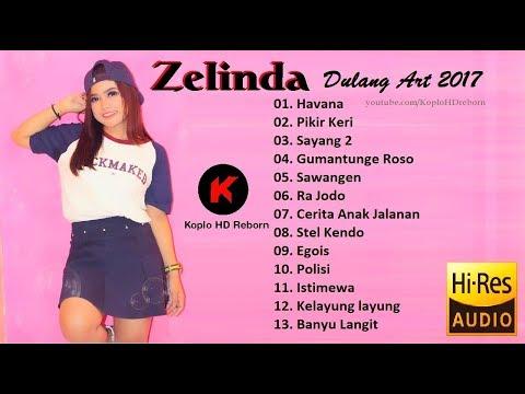 Zelinda - Havana - Full Album Terbaru 2018 - Dulang Art