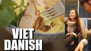 The Vietnamese in Denmark. Life and Food of Vietnamese Abroad: Viet Kieu Dan Mach