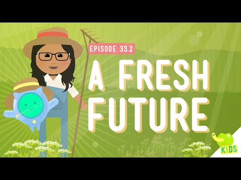 A Fresh Future: Crash Course Kids #33.2 from YouTube · Duration:  4 minutes 11 seconds