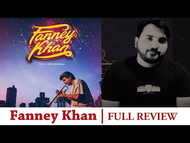Fanney Khan Review | thefilmreview.in