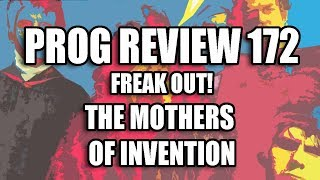 Prog Review 172 - Freak Out - Mothers of Invention
