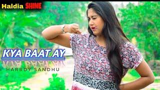 Kya Baat Ay - Harrdy Sandhu | Jaani | B Praak | New romantic love story | Haldia shine |