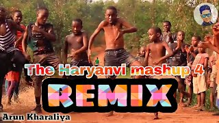 The Haryanvi Mashup 5 Remix   Dj Song 2018   Nain Katore pagal dore   Arun-Kharaliya