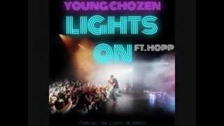 Lights On- Young Chozen ft. HOPP