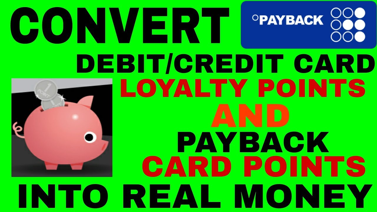 how to redeem debit credit card loyalty points and payback card points