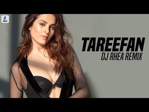 Tareefan (Remix) | DJ Rhea | Veere Di Wedding | QARAN Ft. Badshah | Kareena Kapoor| Sonam Kapoor