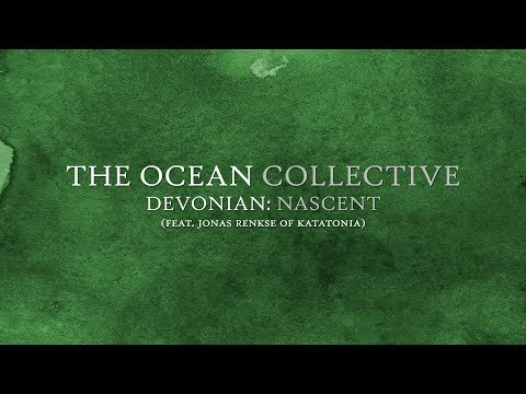 "The Ocean ""Devonian: Nascent"" (OFFICIAL) Mp3"