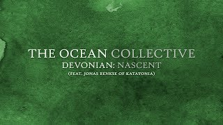 The Ocean – Devonian: Nascent (OFFICIAL)