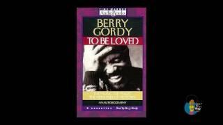 Berry Gordy - To Be Loved | Audiobook Memoir