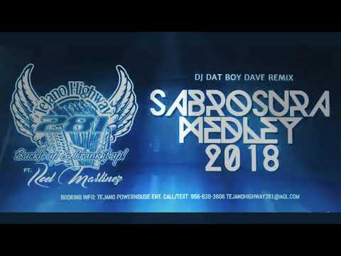 Tejano Highway 281- Sabrosura Medley Remix - 2018 DJ Dat Boy Dave