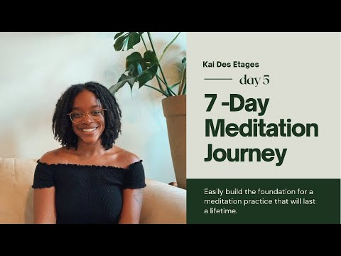 7 Days of Meditation for Beginners • DAY 5 • Start Meditating Today!
