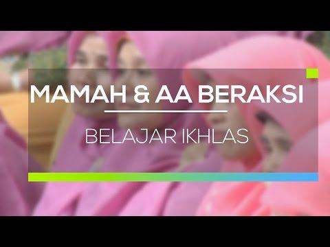 Mamah Dan Aa Beraksi Belajar Ikhlas Youtube