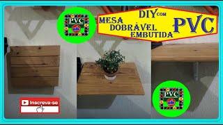 Como Fazer Mesa Dobrável Embutida Caseira com PVC e Madeira
