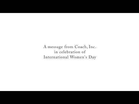 Coach, Inc. Celebrates International Women's Day