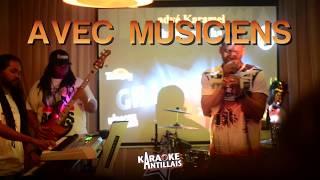 CONCERT KARAOKE ANTILLAIS LIVE - SAM 13 OCT