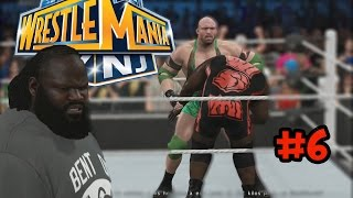 WWE 2K15 Gameplay - Hall Of Pain - FINAL - Wrestlemania Ryback Vs Mark Henry