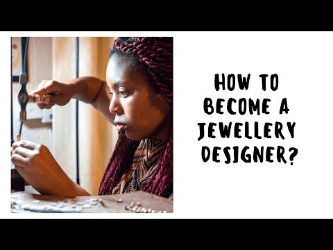 How to become a jewellery designer