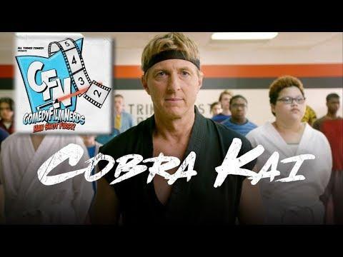 Cobra Kai Trailer REVIEW with Jon Schnepp - Comedy Film Nerds 410