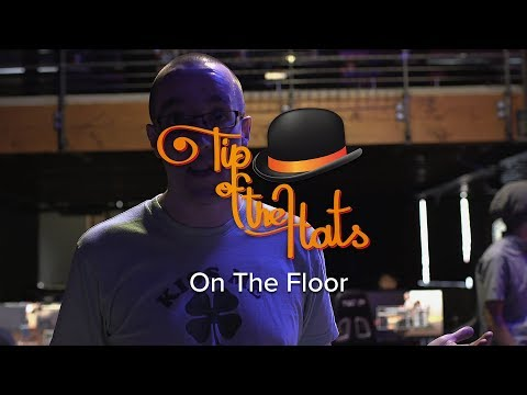 Tip of the Hats 2017 - On The Floor Tour with Getawhale
