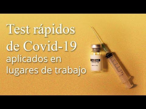 Test rápidos de Covid-19 aplicados en lugares de trabajo