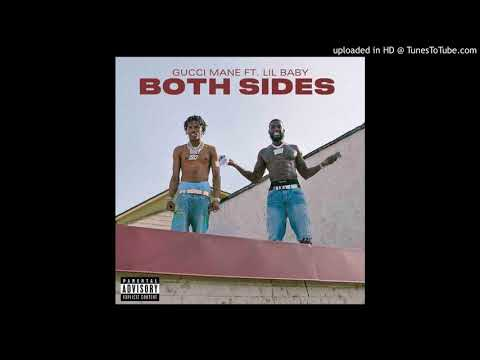 Gucci Mane Ft Lil Baby – Both Sides