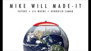 Mike Will Made It - Buy The World Ft Future, Lil Wayne & Kendrick Lamar  [Clear Bass Boost]